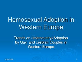 Homosexual Adoption in Western Europe