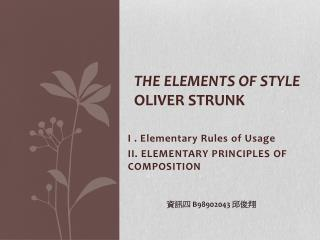 The Elements of Style Oliver Strunk