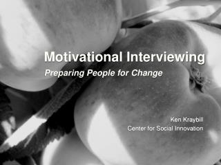 Motivational Interviewing Preparing People for Change
