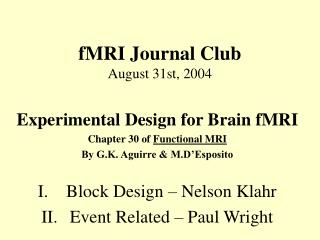 fMRI Journal Club August 31st, 2004