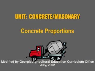 UNIT: CONCRETE/MASONARY