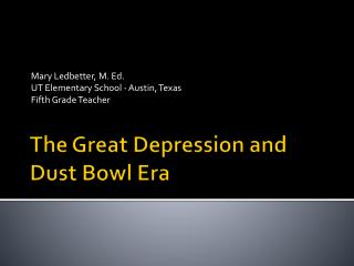 The Great Depression and Dust Bowl Era