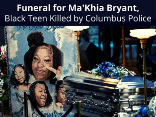 Funeral for Ma'Khia Bryant, Black teen killed by Columbus police