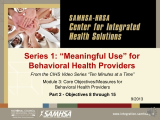 """Series 1: """"Meaningful Use"""" for Behavioral Health Providers"""