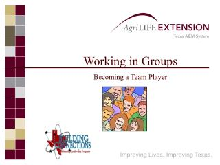 Working in Groups Becoming a Team Player