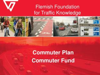 Flemish Foundation  for Traffic Knowledge