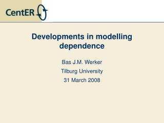 Developments in modelling dependence