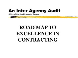 An Inter-Agency Audit Office of the Chief Inspector General