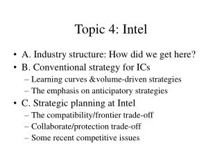 Topic 4: Intel