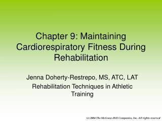 Chapter 9: Maintaining Cardiorespiratory Fitness During Rehabilitation