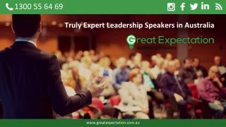 Truly Expert Leadership Speakers in Australia