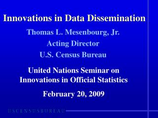 Innovations in Data Dissemination
