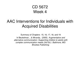 CD 5672 Week 4 AAC Interventions for Individuals with Acquired Disabilities
