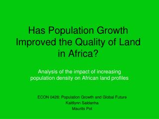 Has Population Growth Improved the Quality of Land in Africa?