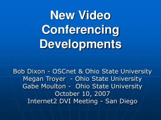New Video Conferencing Developments
