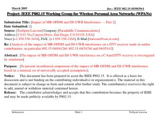Project: IEEE P802.15 Working Group for Wireless Personal Area Networks (WPANs) Submission Title:  [ Impact of MB-OFDM a