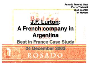 J.F. Lurton : A French company in Argentina