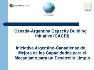 Canada-Argentina Capacity Building Initiative (CACBI)