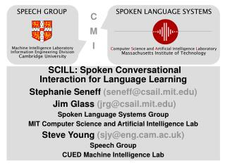 SCILL: Spoken Conversational Interaction for Language Learning
