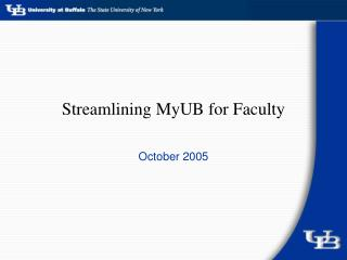 Streamlining MyUB for Faculty