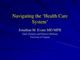 Navigating the 'Health Care System'