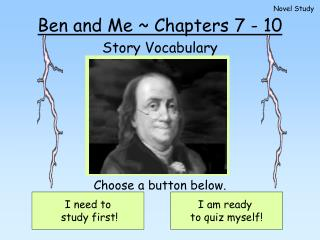 Ben and Me  Chapters 7 - 10