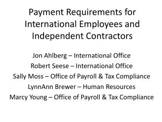 Payment Requirements for International Employees and Independent Contractors