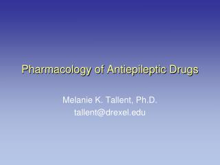 Pharmacology of Antiepileptic Drugs