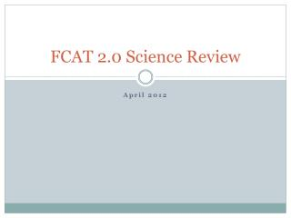 FCAT 2.0 Science Review
