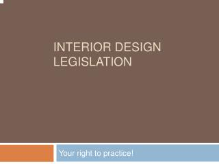 Interior Design Legislation