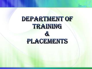Department of Training  &  PlacementS