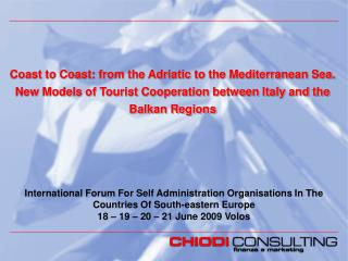 International Forum For Self Administration Organisations In The Countries Of South-eastern Europe 18 – 19 – 20 – 21 Jun