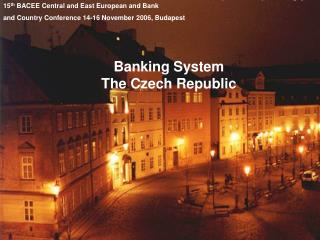 Banking System The Czech Republic