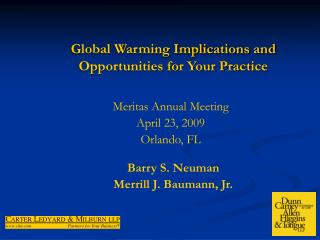 Global Warming Implications and Opportunities for Your Practice