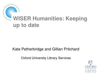 WISER Humanities: Keeping up to date