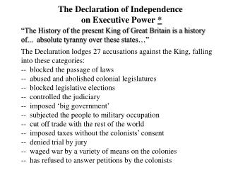 The Declaration of Independence on Executive Power *