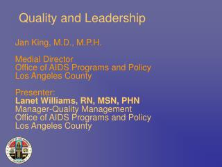 Quality and Leadership