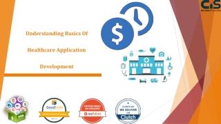 Understanding Basics Of Healthcare Application Development