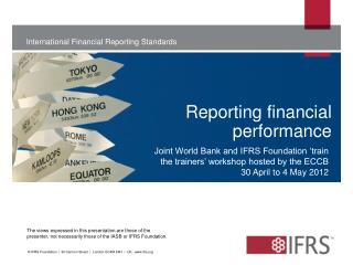 Reporting  financial performance
