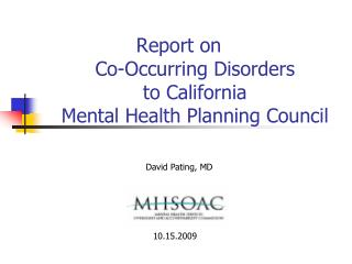 Report on  Co-Occurring Disorders to California Mental Health Planning Council