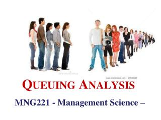MNG221 - Management Science –