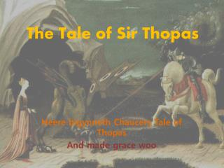 The Tale of Sir  Thopas