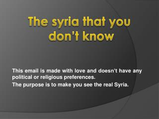 The  syria  that you  don't know