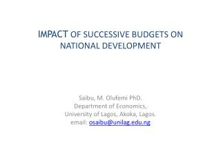 IMPACT OF SUCCESSIVE BUDGETS ON NATIONAL DEVELOPMENT