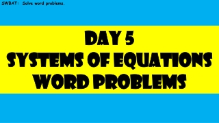 SWBAT: Solve word problems.