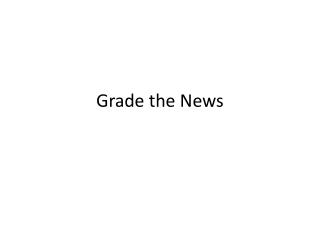 Grade the News