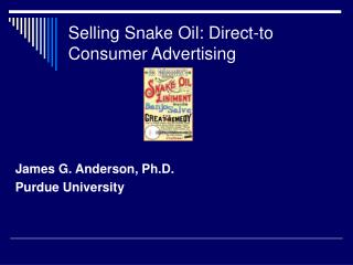 Selling Snake Oil: Direct-to Consumer Advertising