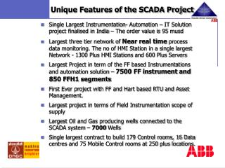 Unique Features of the SCADA Project