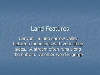 Land Features