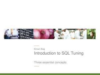 Introduction to SQL Tuning